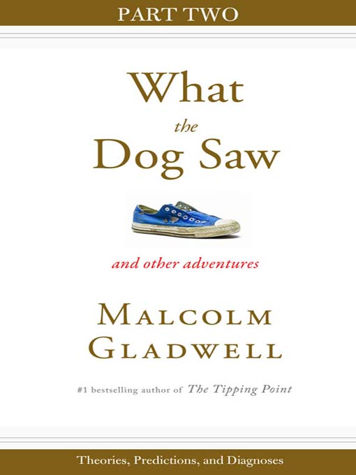 Title details for Theories, Predictions, and Diagnoses by Malcolm Gladwell - Available