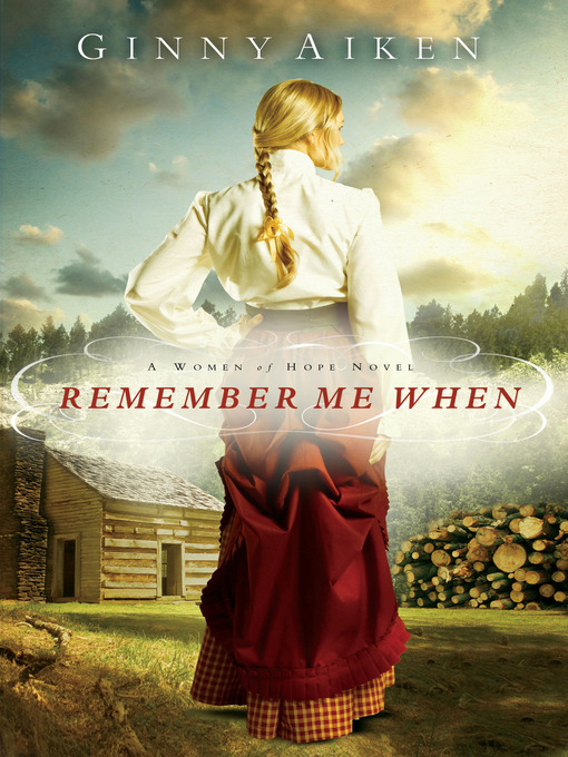 Title details for Remember Me When by Ginny Aiken - Available