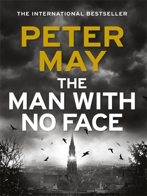 Title details for The Man With No Face by Peter May - Wait list