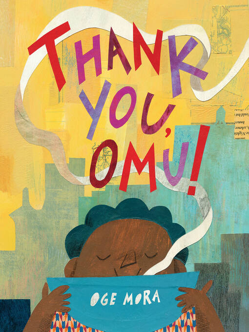 Title details for Thank You, Omu! by Oge Mora - Wait list