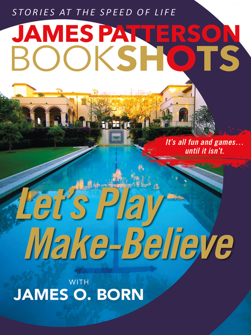 Title details for Let's Play Make-Believe by James Patterson - Available