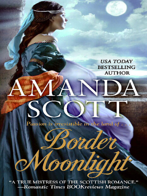 Title details for Border Moonlight by Amanda Scott - Available