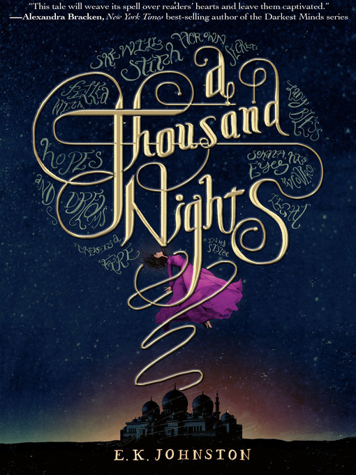 Title details for A Thousand Nights by E. K. Johnston - Wait list