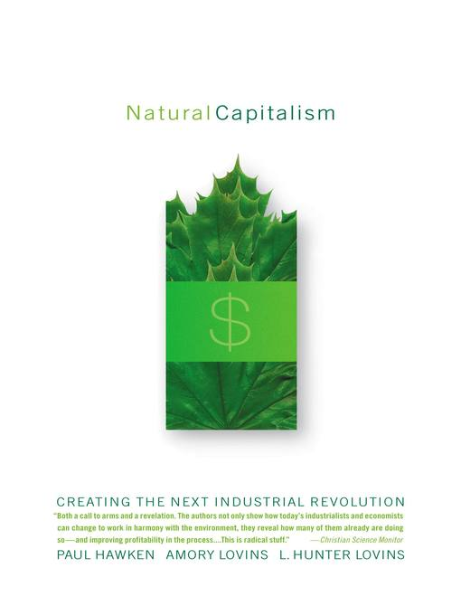 Title details for Natural Capitalism by Amory Lovins - Wait list