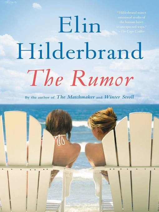 Title details for The Rumor by Elin Hilderbrand - Available