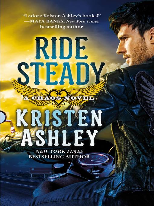 Title details for Ride Steady by Kristen Ashley - Wait list