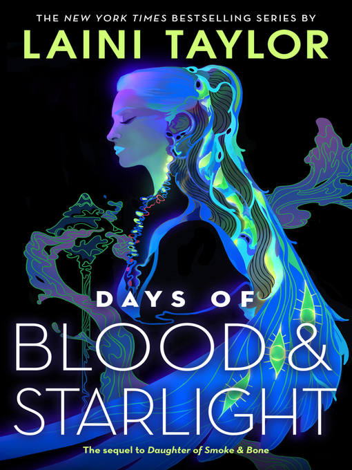 Title details for Days of Blood & Starlight by Laini Taylor - Available