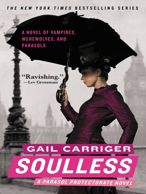 Title details for Soulless by Gail Carriger - Wait list