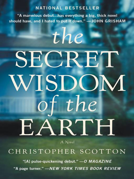 Title details for The Secret Wisdom of the Earth by Christopher Scotton - Available