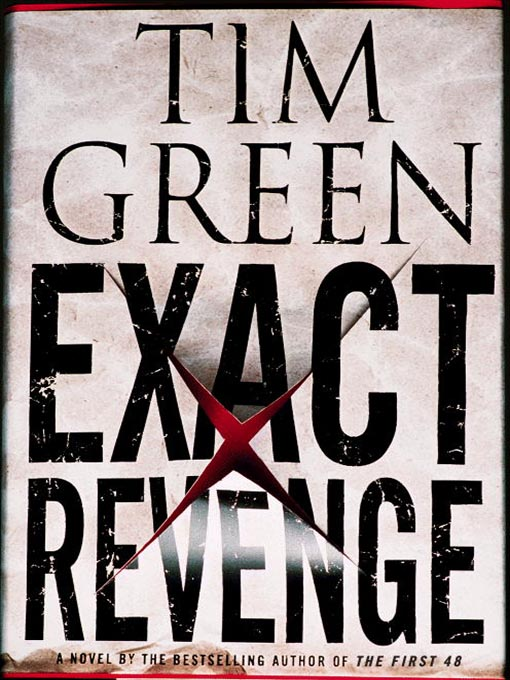 Title details for Exact Revenge by Tim Green - Available