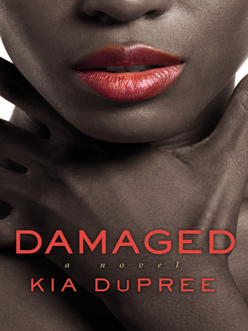 Title details for Damaged by Kia DuPree - Wait list