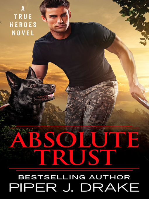 Title details for Absolute Trust by Piper J. Drake - Available