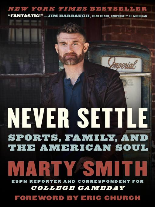 Title details for Never Settle by Marty Smith - Available