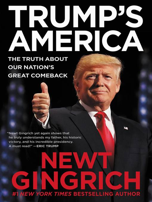 Title details for Trump's America by Newt Gingrich - Available