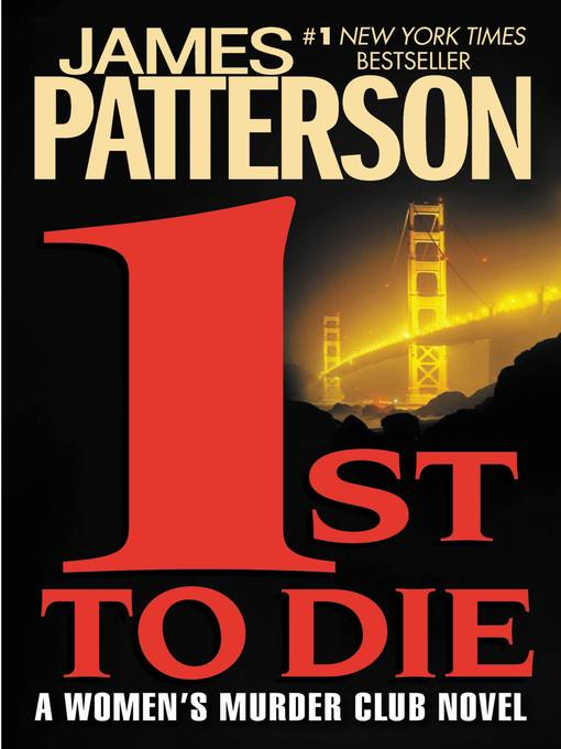 Title details for 1st to Die by James Patterson - Wait list