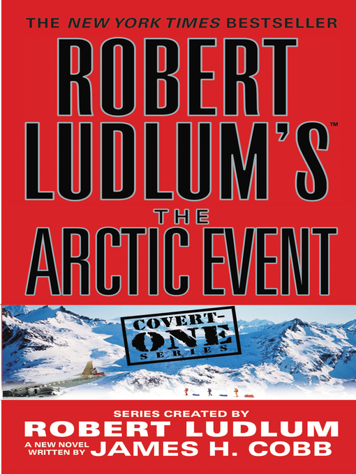 Title details for The Arctic Event by Robert Ludlum - Available