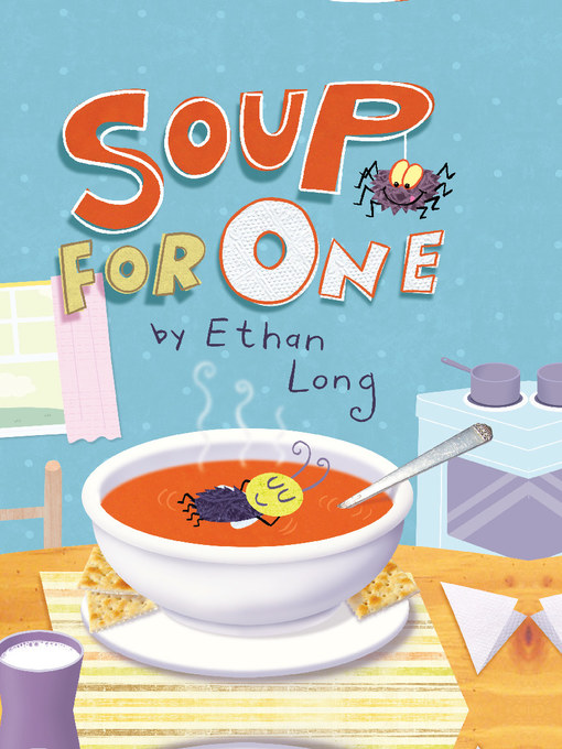 Title details for Soup for One by Ethan Long - Available