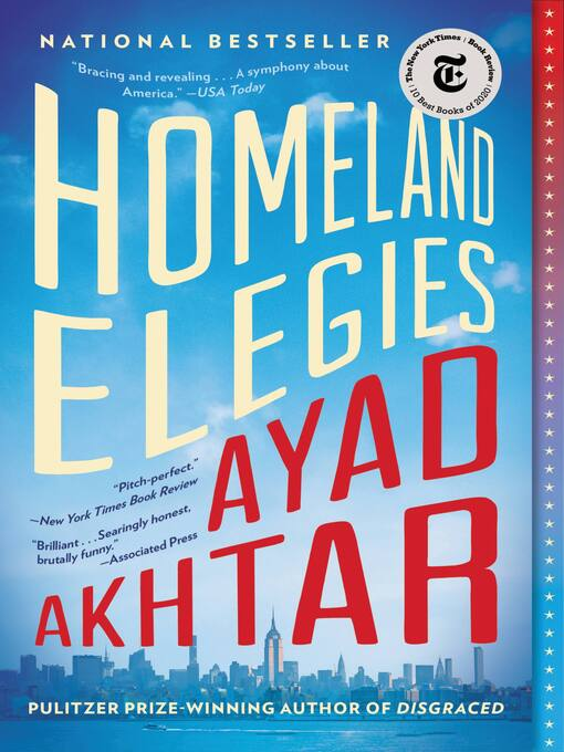 Title details for Homeland Elegies by Ayad Akhtar - Wait list