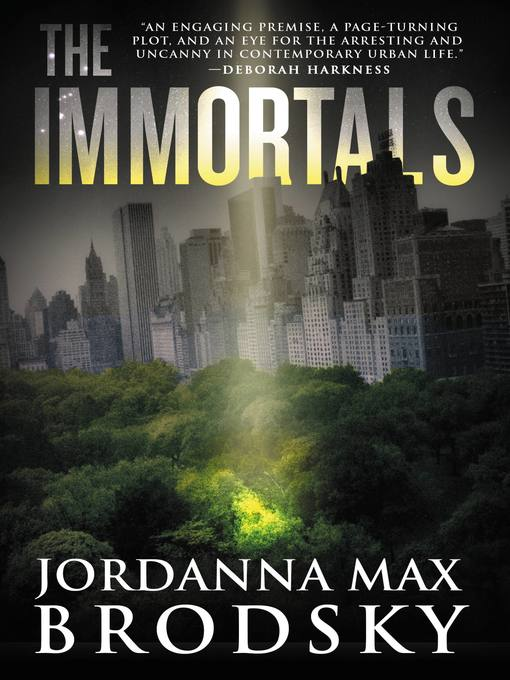 Title details for The Immortals by Jordanna Max Brodsky - Available
