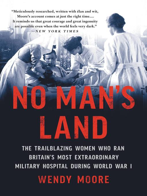 Title details for No Man's Land by Wendy Moore - Available