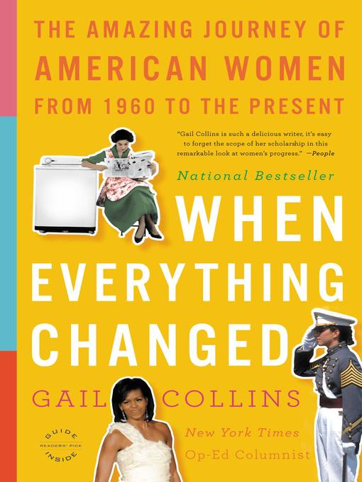 Title details for When Everything Changed by Gail Collins - Wait list