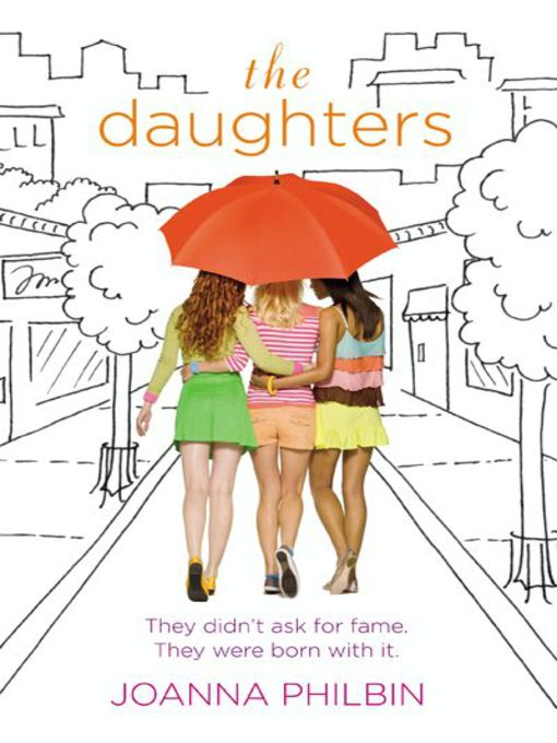 Title details for The Daughters by Joanna Philbin - Available