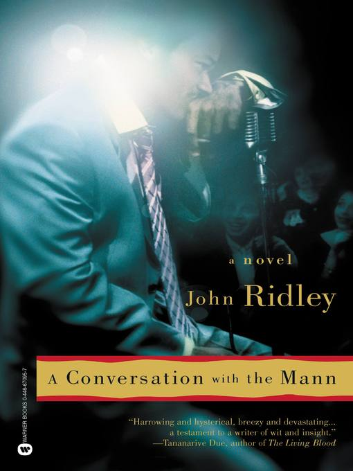 Title details for A Conversation with the Mann by John Ridley - Available