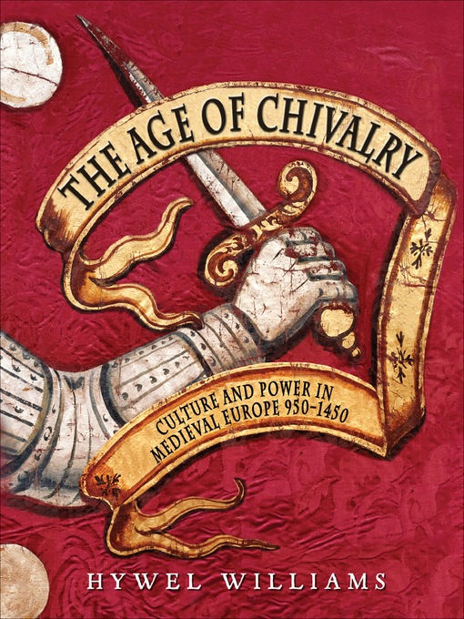 Title details for The Age of Chivalry by Hywel Williams - Available