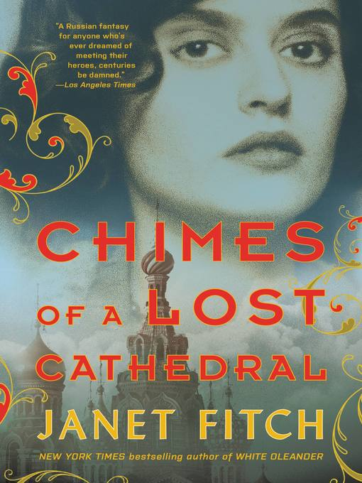 Title details for Chimes of a Lost Cathedral by Janet Fitch - Wait list