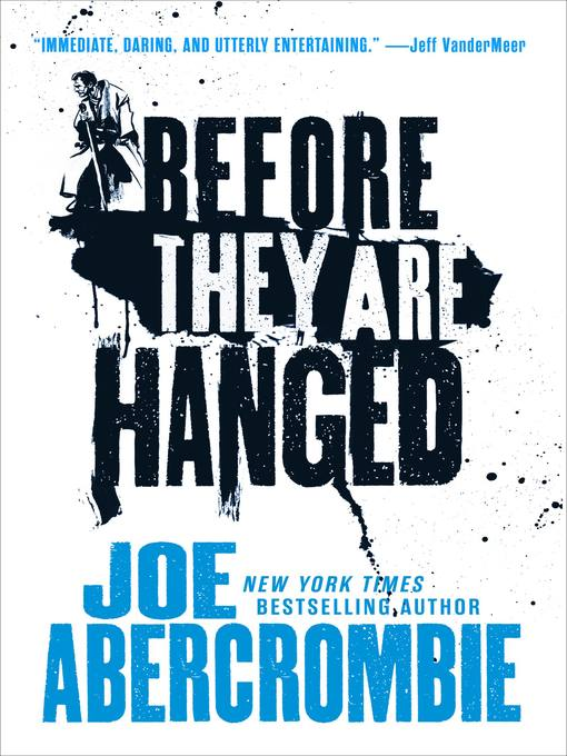 Title details for Before They Are Hanged by Joe Abercrombie - Available