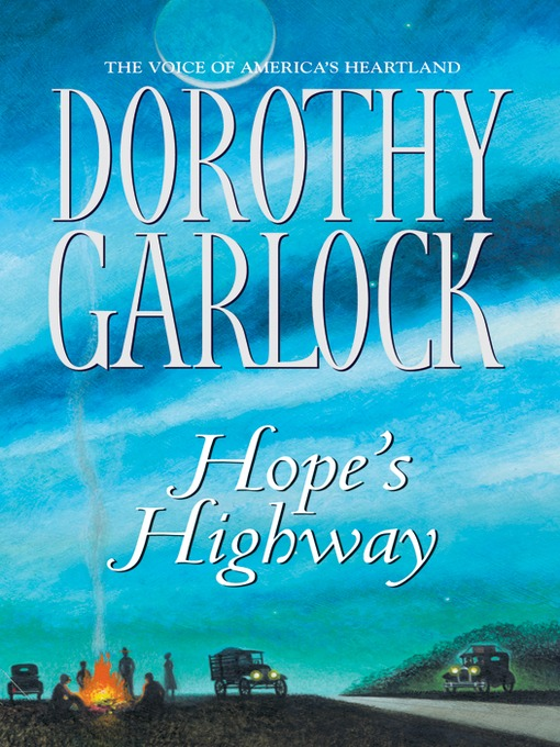 Title details for Hope's Highway by Dorothy Garlock - Wait list