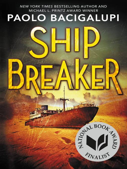 Title details for Ship Breaker by Paolo Bacigalupi - Available