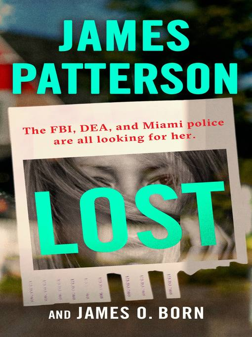 Title details for Lost by James Patterson - Wait list