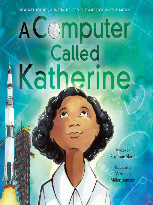 Title details for A Computer Called Katherine by Suzanne Slade - Available