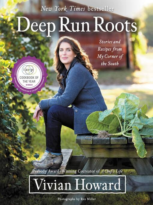 Title details for Deep Run Roots by Vivian Howard - Available