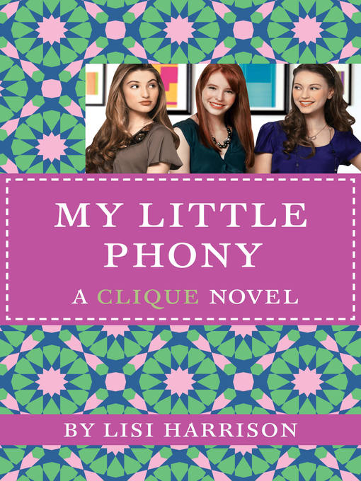 Title details for My Little Phony by Lisi Harrison - Available