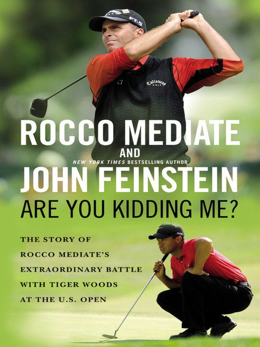 Title details for Are You Kidding Me? by Rocco Mediate - Available