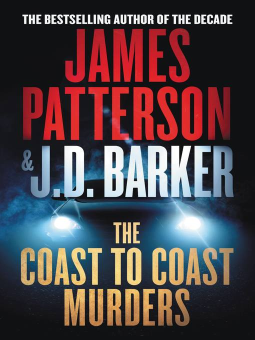 Title details for The Coast-to-Coast Murders by J. D. Barker - Available