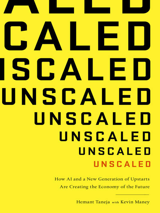 Title details for Unscaled by Hemant Taneja - Wait list