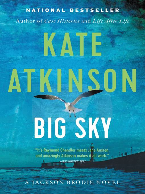 Big sky Jackson Brodie Series, Book 5.