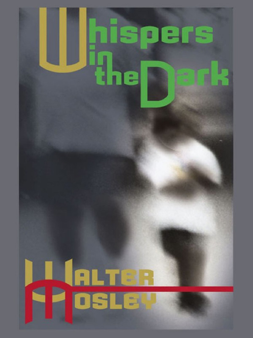 Title details for Whispers in the Dark by Walter Mosley - Available