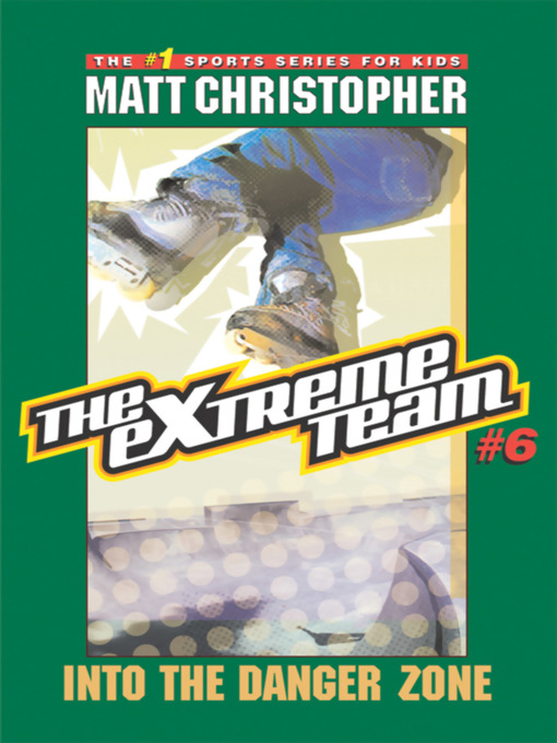 Title details for Into the Danger Zone by Matt Christopher - Available