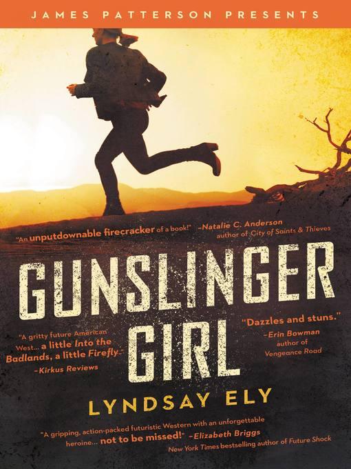Title details for Gunslinger Girl by Lyndsay Ely - Wait list