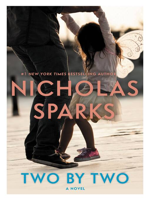 Title details for Two by Two by Nicholas Sparks - Available