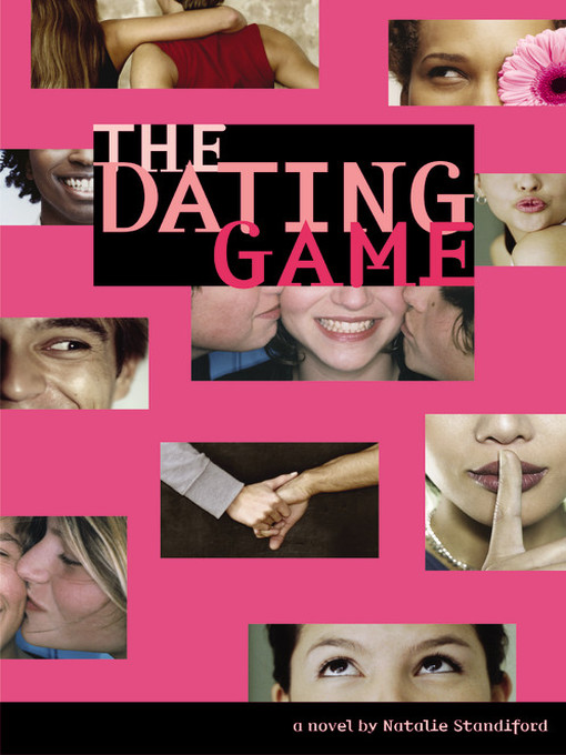 Title details for The Dating Game by Natalie Standiford - Available
