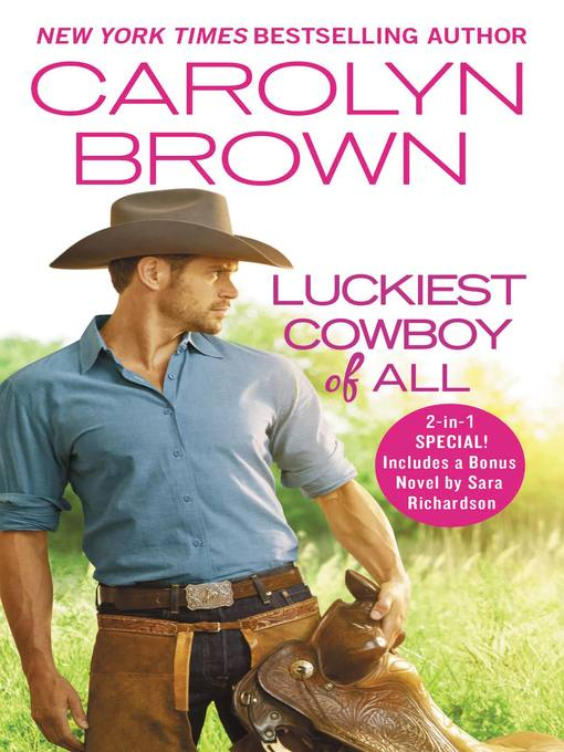 Title details for Luckiest Cowboy of All by Carolyn Brown - Available