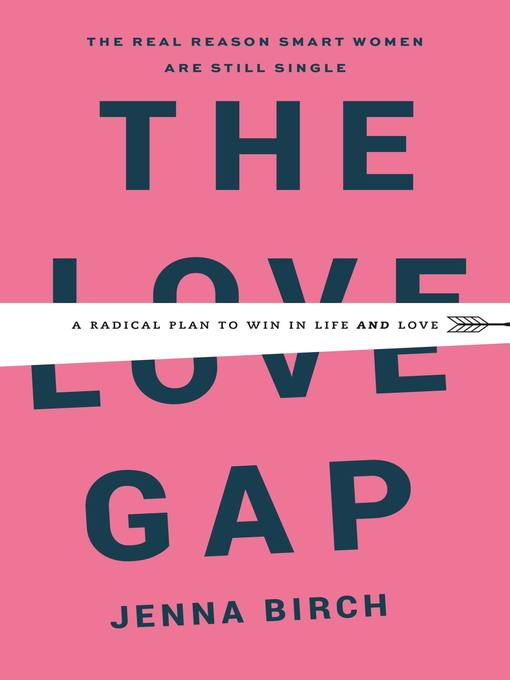 Title details for The Love Gap by Jenna Birch - Wait list