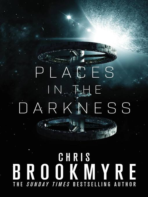 Title details for Places in the Darkness by Chris Brookmyre - Available