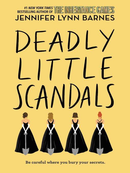 Title details for Deadly Little Scandals by Jennifer Lynn Barnes - Wait list