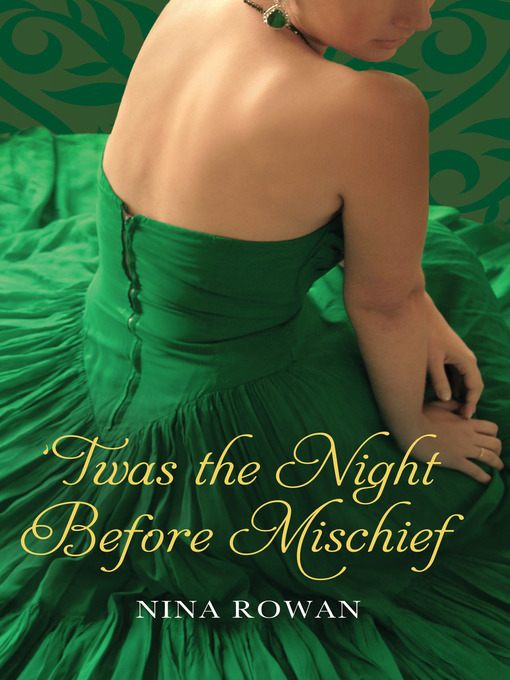Title details for 'Twas the Night Before Mischief by Nina Rowan - Available